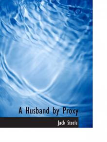 A Husband by Proxy