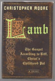 Lamb: The Gospel According to Biff, Christs Childhood Pal