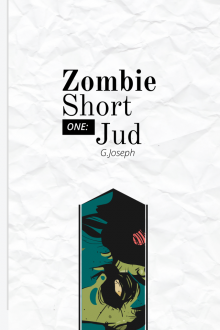 Zombie Short One: Jud
