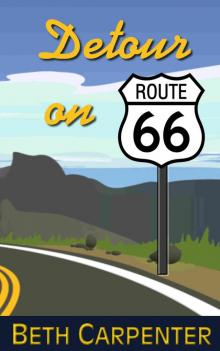 Detour on Route 66 (Choices: Story Five)