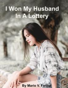 I Won My Husband In A Lottery