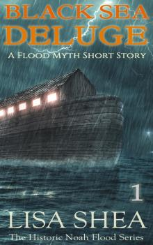 Black Sea Deluge - A Flood Myth Short Story