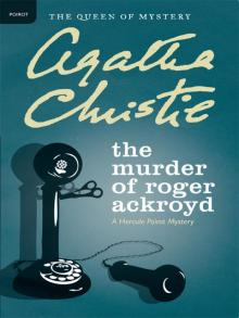Murder on the Orient Express / Death on the Nile / the Mirror Cracked / the Murder of Roger Ackroyd (Agatha Christie Boxed Set)