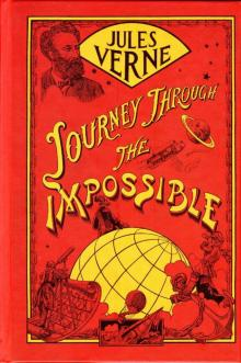 Journey Through the Impossible