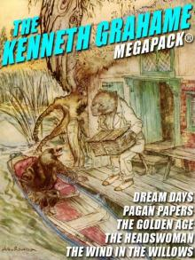 The Kenneth Grahame Megapack
