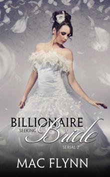 Billionaire Seeking Bride #2