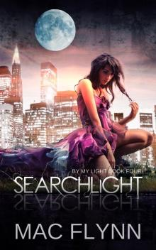 Searchlight: By My Light, Book Four