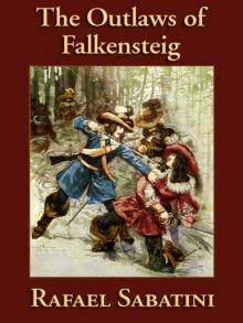 The Outlaws of Falkensteig