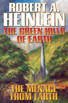 Why I Selected The Green Hills of Earth