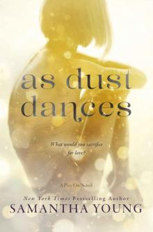 As Dust Dances