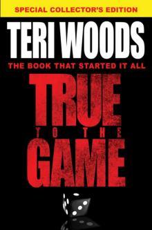Read True To The Game Ii Online Read Free Novel Read Light Novel Onlinereadfreenovel Com