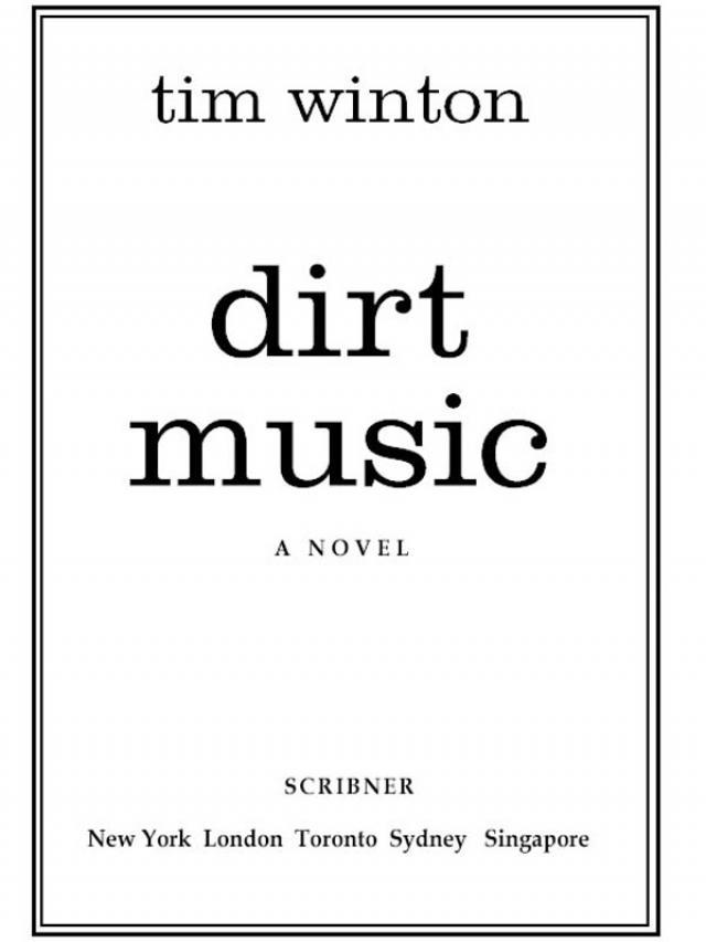 Read Dirt Music Online Read Free Novel Read Light Novel Onlinereadfreenovel Com