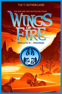 Read Wings Of Fire Book Four The Dark Secret Online Read Free Novel Read Light Novel Onlinereadfreenovel Com